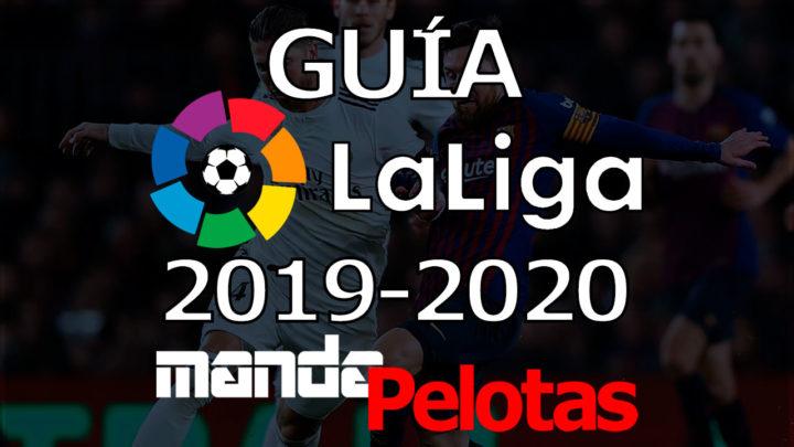 La Guía de LaLiga 2019-2020 de Manda Pelotas, en YouTube