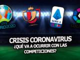 coronavirus crisis fútbol la liga eurocopa copa del rey