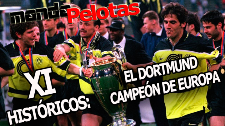 El histórico Borussia Dortmund campeón de Europa de 1997